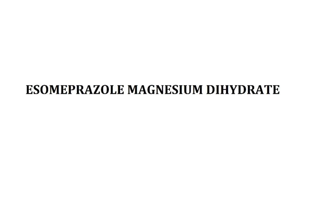 Buy ESOMEPRAZOLE MAGNESIUM DIHYDRATE