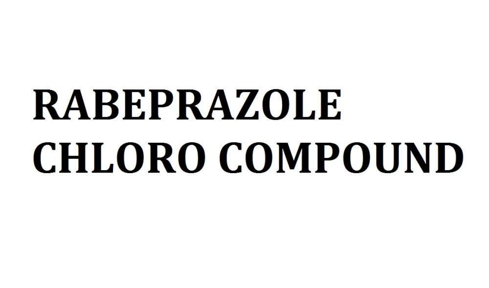 Buy RABEPRAZOLE CHLORO COMPOUND