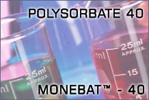 Polysorbate - 40