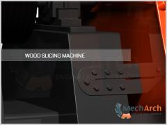 Wood Slicing Machine