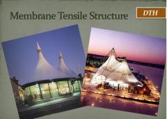 Membrane Tensile Structure