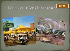 Food Court Tensile Structures
