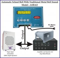 Automatic School Bell (Model - ASBAO)