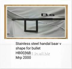 Stainless steel handal baar v shape for bullet