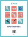 Hip Prosthesis Implants & Instruments
