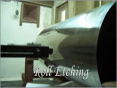 Roll Etching Process Services